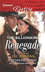 The Billionaire Renegade ebook by Catherine Mann