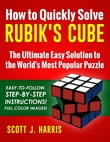 How to Quickly Solve Rubik's Cube: