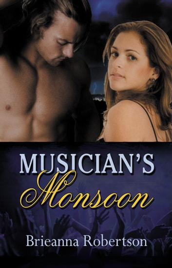 Musician's Monsoon ebook by Brieanna Robertson
