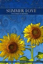 Summer Love - Two Worlds of Emotion ebook by Oliver Frances