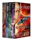 Sins of Angels (The Complete Collection) ebook by Matt Larkin