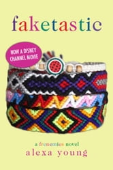 Faketastic ebook by Alexa Young