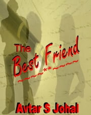 The Best Friend ebook by Avtar S Johal