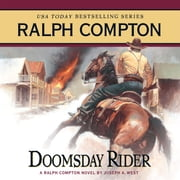Doomsday Rider - A Ralph Compton Novel by Joseph A. West audiobook by Ralph Compton, Joseph A. West