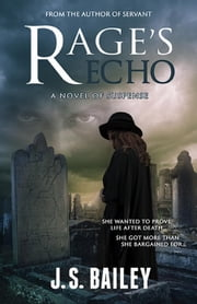 Rage's Echo ebook by J. S. Bailey