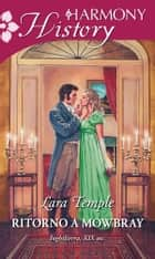 Ritorno a Mowbray ebook by Lara Temple