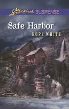 Safe Harbour ebook by Hope White