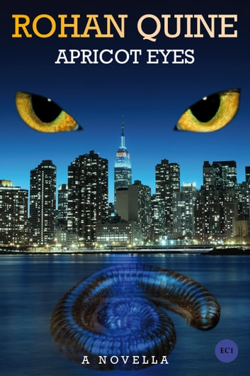 Apricot Eyes ebook by Rohan Quine