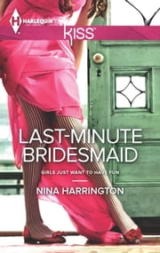 Last-Minute Bridesmaid ebook by Nina Harrington