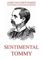 Sentimental Tommy ebook by