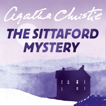 The Sittaford Mystery audiobook by Agatha Christie