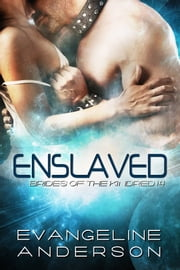 Enslaved: Brides of the Kindred 14 ebook by Evangeline Anderson