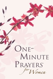 One-Minute Prayers™ for Women Gift Edition ebook by Harvest House Publishers