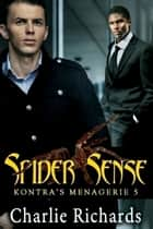 Spider Sense ebook by Charlie Richards