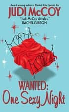 Wanted: One Sexy Night ebook by Judi McCoy