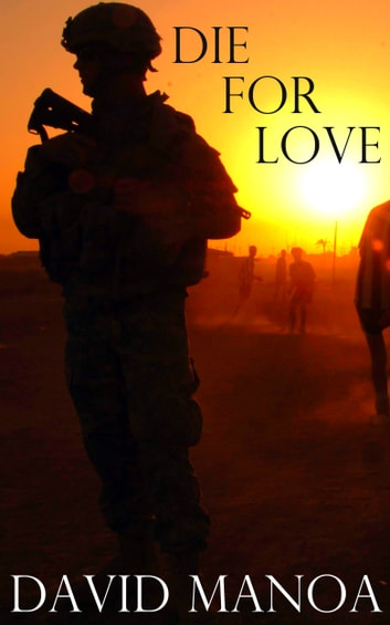 Die for Love ebook by David Manoa