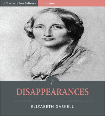 Disappearances ebook by Elizabeth Gaskell