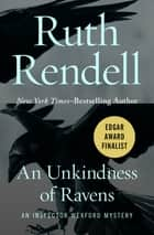 An Unkindness of Ravens ebook by Ruth Rendell