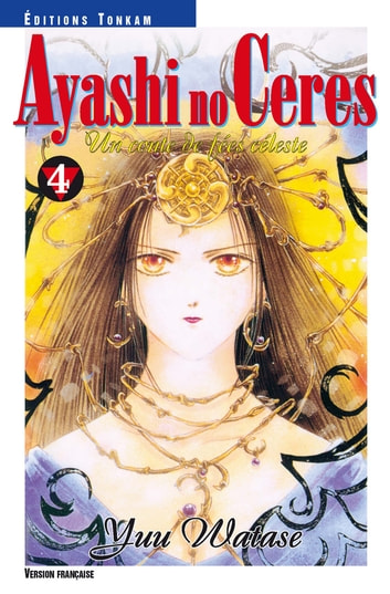 Ayashi no Ceres T04 ebook by Yuu Watase