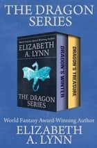 The Dragon Series - Dragon's Winter and Dragon's Treasure ebook by