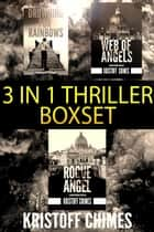 3 in 1 Thriller Boxset ebook by Kristoff Chimes