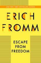 Escape from Freedom ebook by Erich Fromm