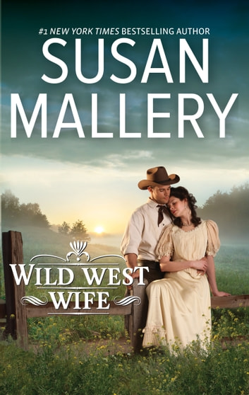Wild West Wife ebook by Susan Mallery