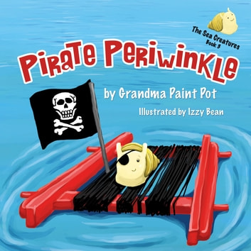 Pirate Periwinkle ebook by Grandma Paint Pot
