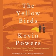 The Yellow Birds - A Novel audiobook by Kevin Powers