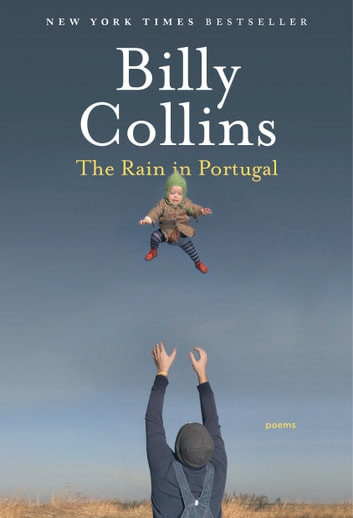 The Rain in Portugal - Poems ebook by Billy Collins