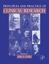 Principles and Practice of Clinical Research ebook by Gallin, John I.