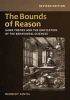 The Bounds of Reason ebook by Herbert Gintis