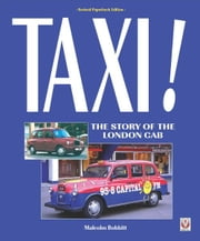 Taxi! - The Story of the London Cab ebook by Malcolm Bobbitt