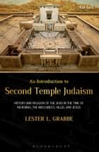 An Introduction to Second Temple Judaism ebook by Dr. Lester L. Grabbe