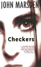 Checkers ebook by John Marsden