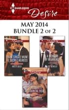 Harlequin Desire May 2014 - Bundle 2 of 2 - From Single Mom to Secret Heiress\Caroselli's Accidental Heir\A Merger by Marriage ebook by Kristi Gold, Michelle Celmer, Cat Schield