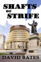 Shafts of Strife ebook by David Bates
