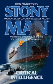 Critical Intelligence ebook by Don Pendleton