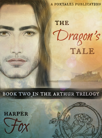 The Dragon's Tale ebook by Harper Fox