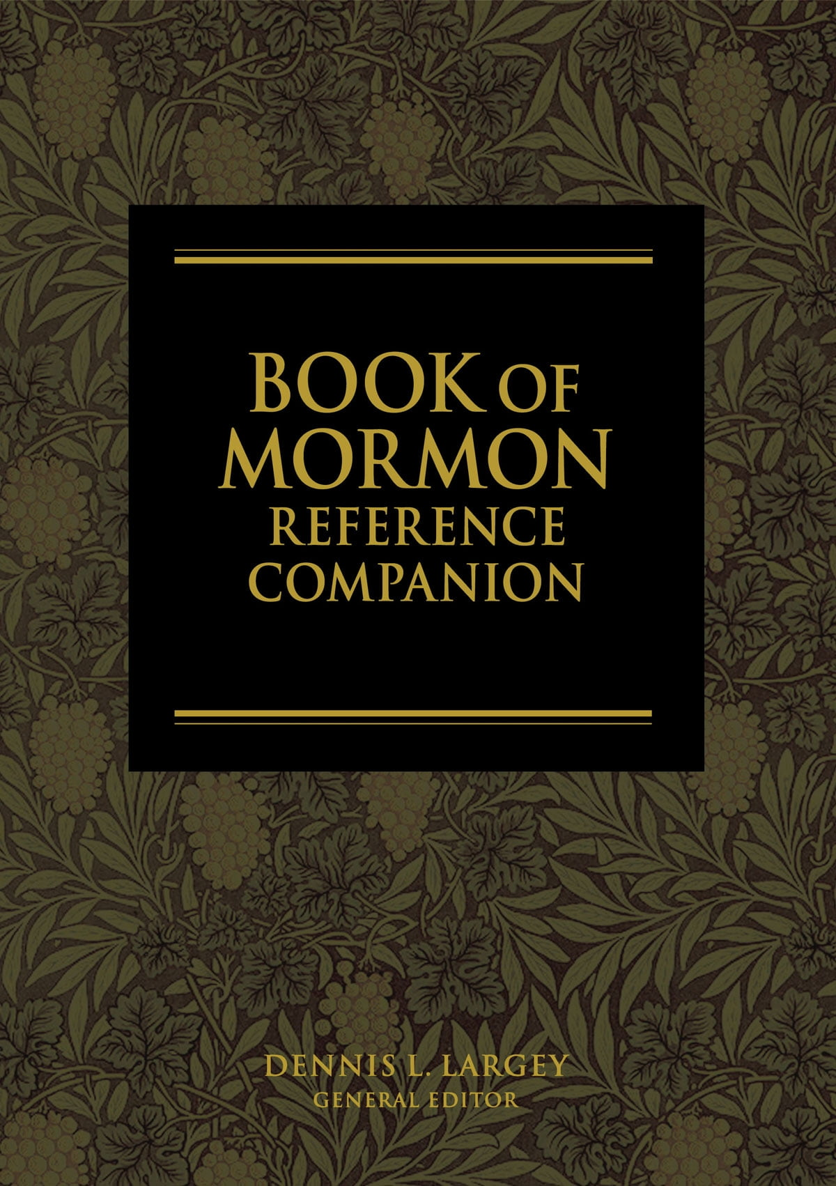 The Book of Mormon Reference Companion eBook by Dennis L. Largey -  9781609087630 | Rakuten Kobo