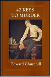 42 Keys to Murder ebook by Edward Churchill