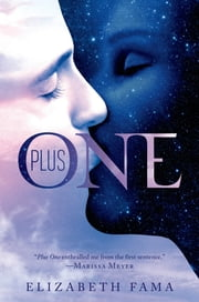 Plus One ebook by Elizabeth Fama