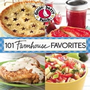 101 Farmhouse Favorites ebook by Gooseberry Patch
