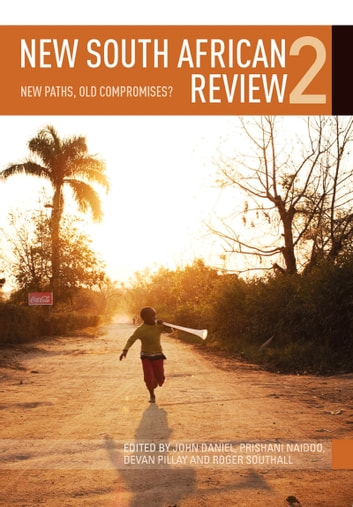 New South African Review 2 - New Paths, Old Compromises? ebook by