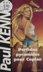 Paul Kenny : Perfides pyramides pour Coplan ebook by Paul Kenny