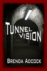 Tunnel Vision ebook by Brenda Adcock