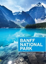 Moon Banff National Park ebook by Andrew Hempstead