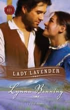 Lady Lavender ebook by Lynna Banning