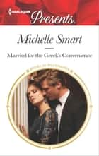 Married for the Greek's Convenience 電子書 by Michelle Smart