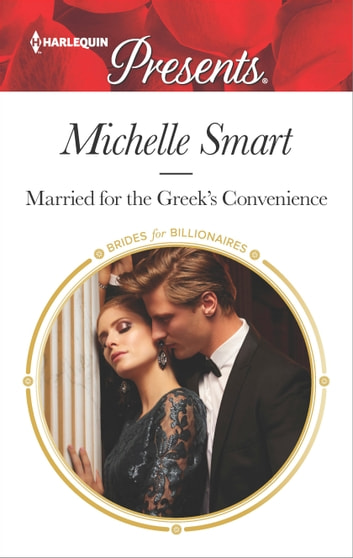 Married for the Greek's Convenience eBook by Michelle Smart